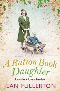 Cover A Ration Book Daughter