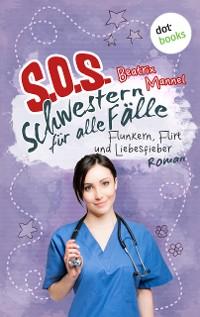 Cover SOS - Schwestern für alle Fälle - Band 3: Flunkern, Flirt und Liebesfieber