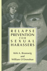 Cover Relapse Prevention for Sexual Harassers