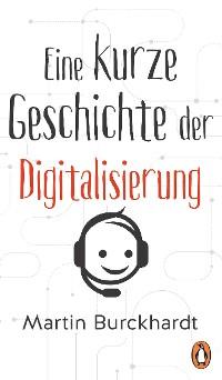 Cover Eine kurze Geschichte der Digitalisierung