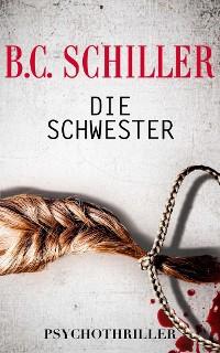 Cover Die Schwester  - Psychothriller