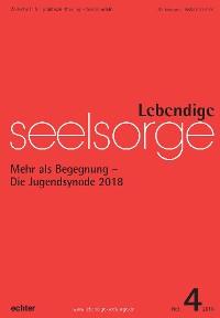 Cover Lebendige Seelsorge 4/2018