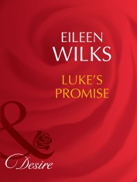 Cover Luke's Promise (Mills & Boon Desire) (Tall, Dark - and Married!, Book 2)