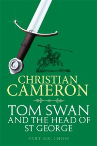 Cover Tom Swan and the Head of St George Part Six: Chios