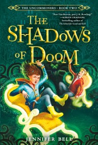 Cover Uncommoners #2: The Shadows of Doom