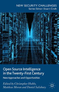 Cover Open Source Intelligence in the Twenty-First Century