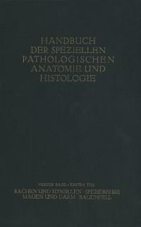 Cover Rachen und Tonsillen; Speiserohre; Magen und Darm; Bauchfell