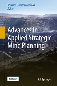 Cover Advances in Applied Strategic Mine Planning