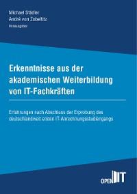 Cover Erkenntnisse aus der akademischen Weiterbildung von IT-Fachkräften