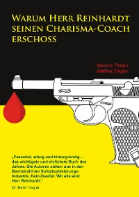 Cover Warum Herr Reinhardt seinen Charisma-Coach erschoss