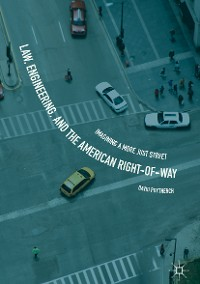 Cover Law, Engineering, and the American Right-of-Way