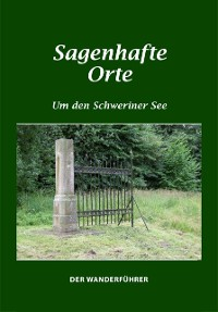 Cover Sagenhafte Orte um den Schweriner See