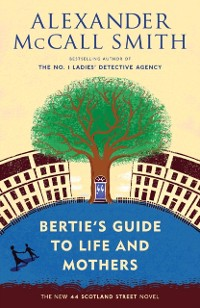 Cover Bertie's Guide to Life and Mothers