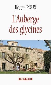 Cover L'Auberge des glycines