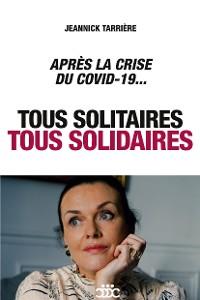 Cover Tous solitaires, tous solidaires