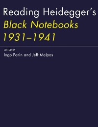 Cover Reading Heidegger's Black Notebooks 1931--1941