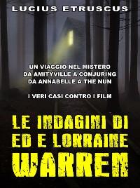Cover Le indagini di Ed e Lorraine Warren