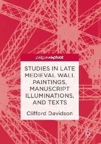 Cover Studies in Late Medieval Wall Paintings, Manuscript Illuminations, and Texts