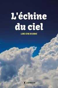 Cover L'échine du ciel