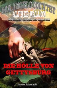 Cover Die Hölle von Gettysburg (San Angelo Country)