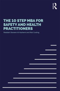 Cover 10 Step MBA for Safety and Health Practitioners