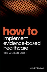 Cover How to Implement Evidence-Based Healthcare