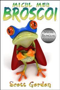 Cover Micul Meu Broscoi: Special Bilingual Edition