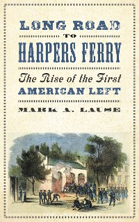 Cover Long Road to Harpers Ferry