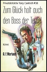 Cover Zum Glück holt auch den Boss der Teufel