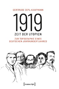Cover 1919 - Zeit der Utopien