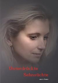 Cover Unterdrückte Sehnsüchte