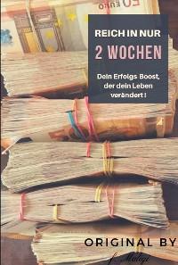 Cover Reich in nur 2 Wochen