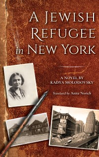Cover A Jewish Refugee in New York
