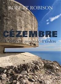 Cover Cézembre - L'isola che non voleva cedere
