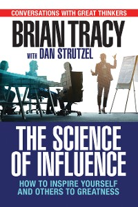 Cover The Science of Influence