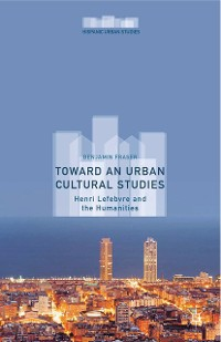 Cover Toward an Urban Cultural Studies