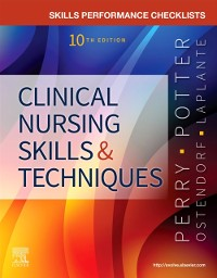 Cover Skills Performance Checklists for Clinical Nursing Skills & Techniques - E-Book