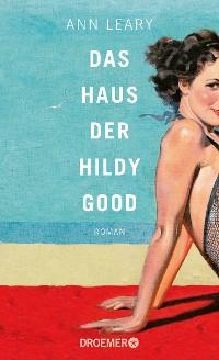 Cover Das Haus der Hildy Good