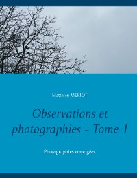 Cover Observations et photographies - Tome 1
