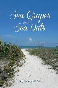Cover Sea Grapes and Sea Oats