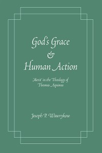 Cover God's Grace and Human Action