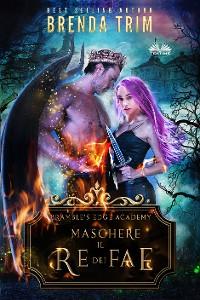 Cover Maschere Il Re Dei Fae