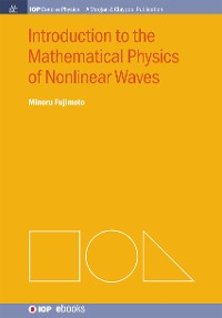 Cover Introduction to the Mathematical Physics of Nonlinear Waves