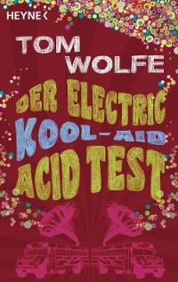 Cover Der Electric Kool-Aid Acid Test