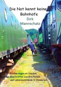 Cover Die Not kennt keine Bahnhöfe