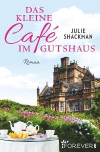 Cover Das kleine Café im Gutshaus