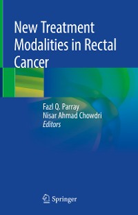 Cover New Treatment Modalities in Rectal Cancer