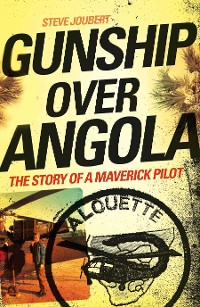 Cover Gunship Over Angola