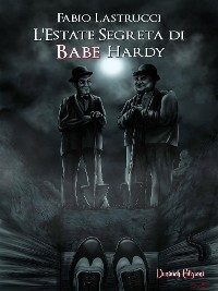Cover L'Estate Segreta di Babe Hardy