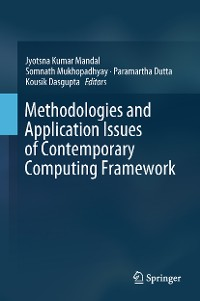 Cover Methodologies and Application Issues of Contemporary Computing Framework
